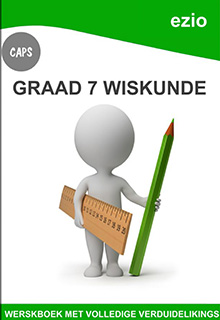 EZIO WISKUNDE GRAAD 7 WERKBOEK