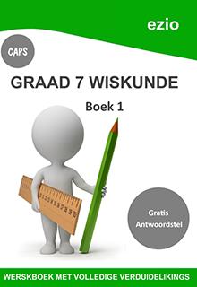 EZIO WISKUNDE GRAAD 7 BOEK 1